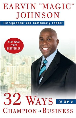 32 Ways to Be a Champion in Business By Johnson, Earvin (Magic)